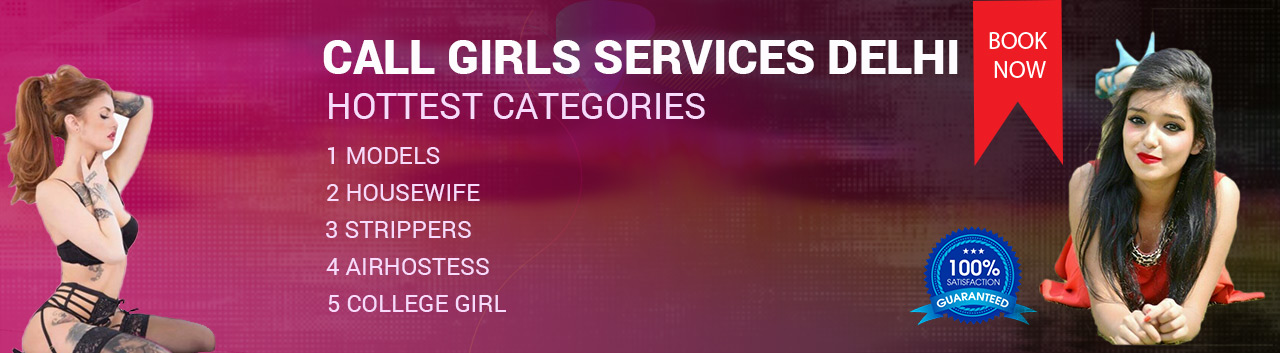 Call Girls Services Delhi Blog